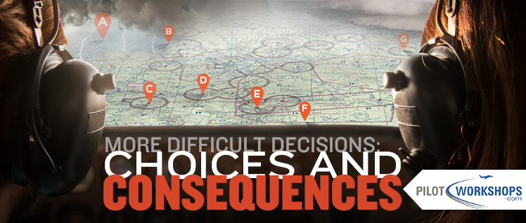 More Difficult Decisions: Choices and Consequences